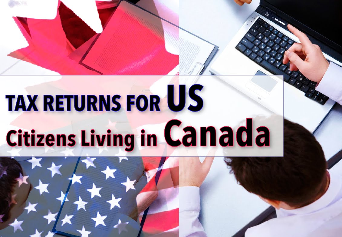Tax Services for US Citizens Living in Canada